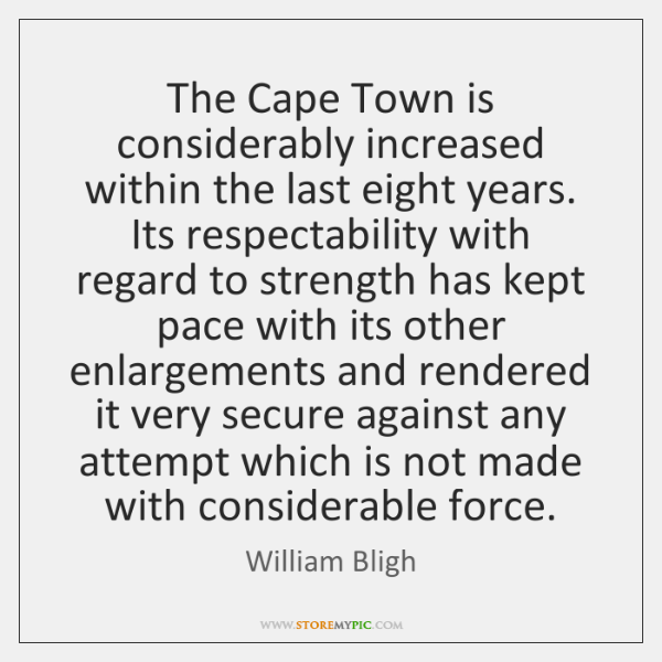 The Cape Town is considerably increased within the last eight years. Its ...