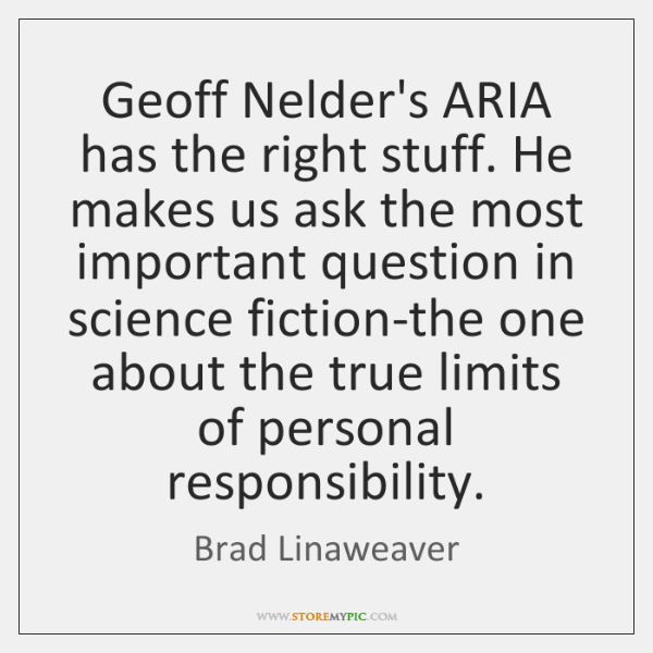 Geoff Nelder's ARIA has the right stuff. He makes us ask the ...