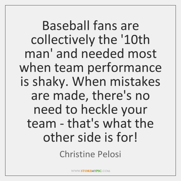 Baseball fans are collectively the '10th man' and needed most when ...