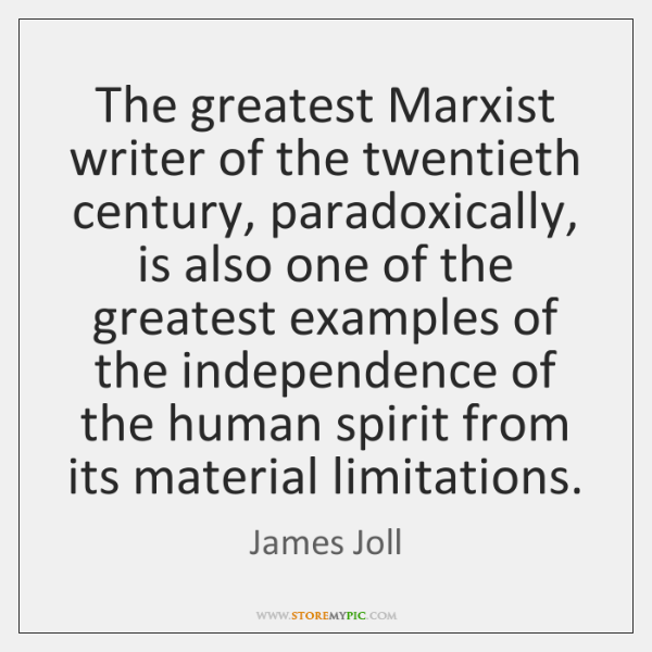 The greatest Marxist writer of the twentieth century, paradoxically, is also one ...