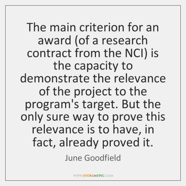 The main criterion for an award (of a research contract from the ...