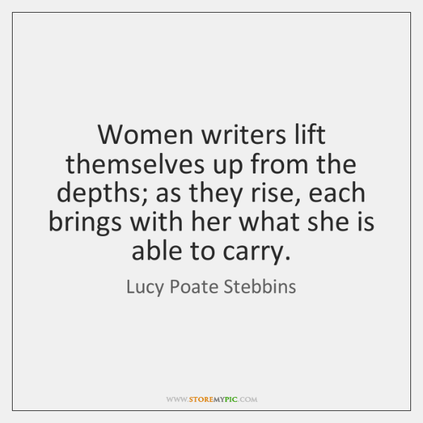 Women writers lift themselves up from the depths; as they rise, each ...