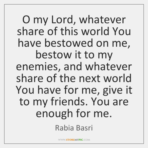 O my Lord, whatever share of this world You have bestowed on ...