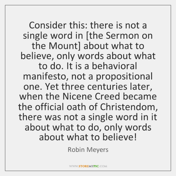 Consider this: there is not a single word in [the Sermon on ...