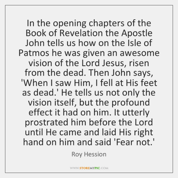 In the opening chapters of the Book of Revelation the Apostle John ...