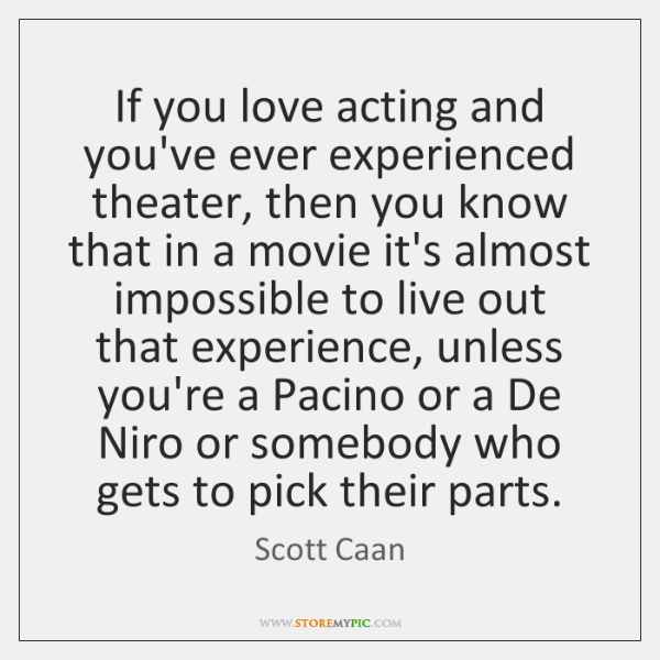my love for acting and experience taking up acting classes That is not to say that friends and family members can't encourage booking up drama classes in acting classes and rehearsals means taking an we love prof.