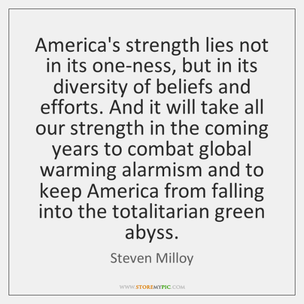 America's strength lies not in its one-ness, but in its diversity of ...