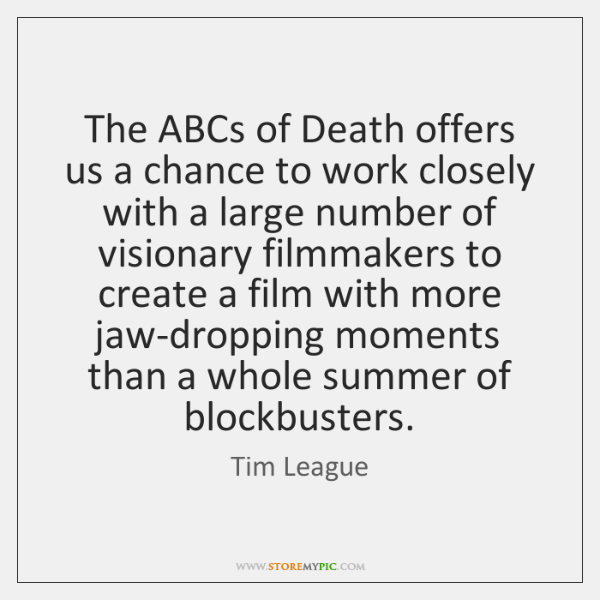 The ABCs of Death offers us a chance to work closely with ...