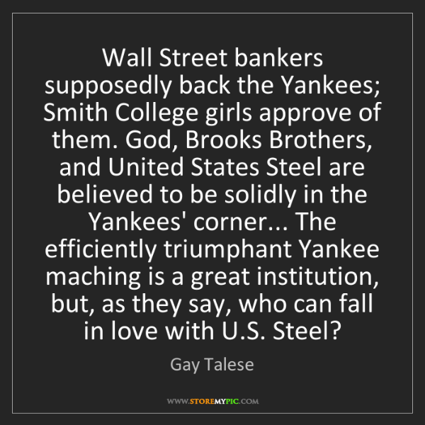 Gay Talese: Wall Street bankers supposedly back the Yankees; Smith...