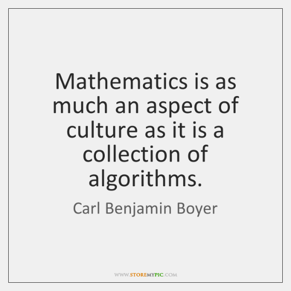 Mathematics is as much an aspect of culture as it is a ...