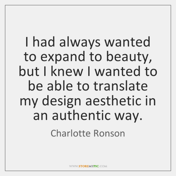I had always wanted to expand to beauty, but I knew I ...