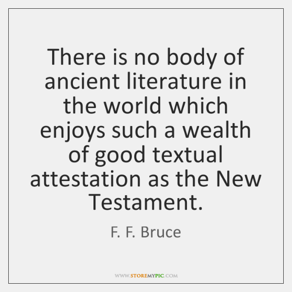 There is no body of ancient literature in the world which enjoys ...