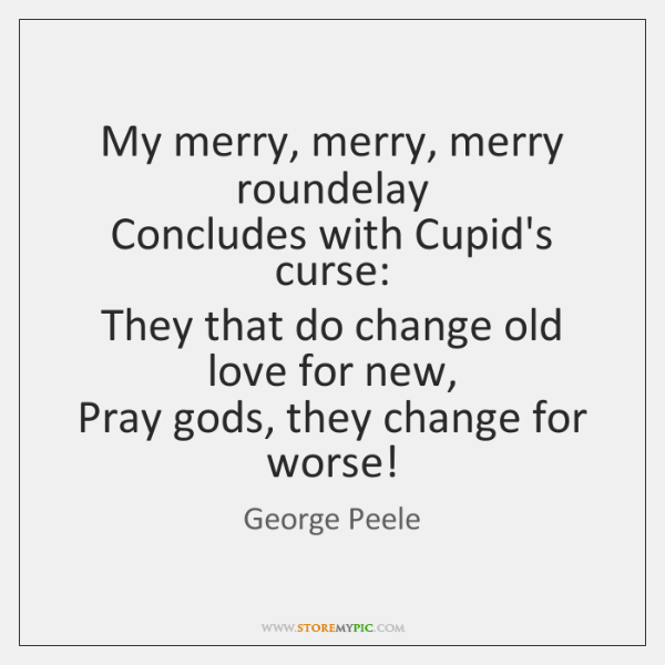 what thing is love by george peele