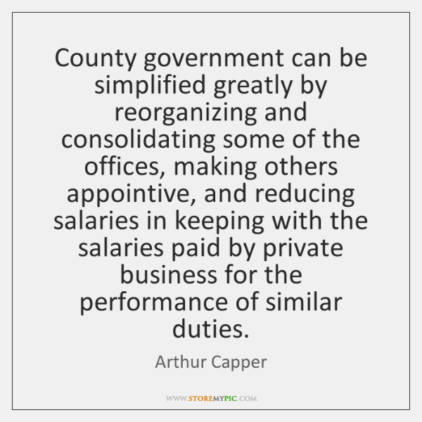 282435fc354 County government can be simplified greatly by reorganizing and  consolidating some of .