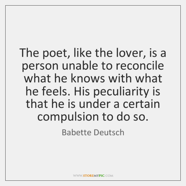 The poet, like the lover, is a person unable to reconcile what ...
