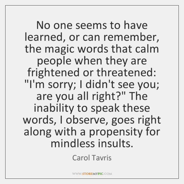 No one seems to have learned, or can remember, the magic words ...