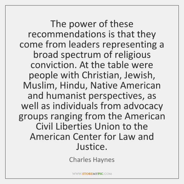 The power of these recommendations is that they come from leaders representing ...
