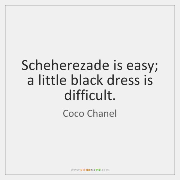 Scheherezade Is Easy A Little Black Dress Is Difficult Storemypic