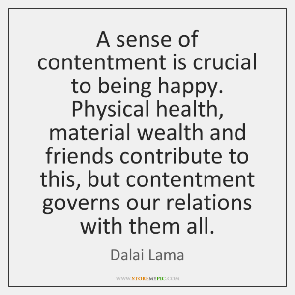 A Sense Of Contentment Is Crucial To Being Happy Physical Health