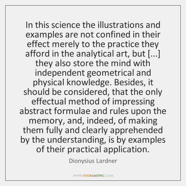 In this science the illustrations and examples are not confined in their ...