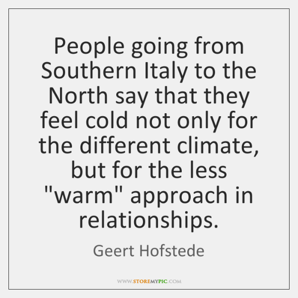 People going from Southern Italy to the North say that they feel ...