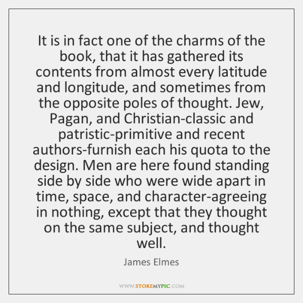 It is in fact one of the charms of the book, that ...