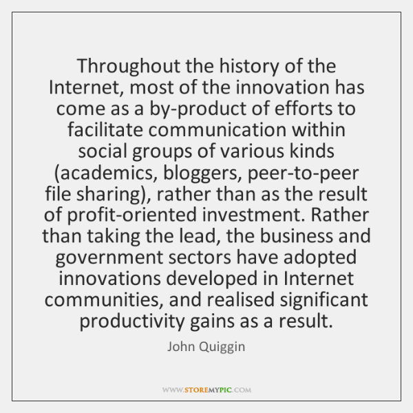 Throughout the history of the Internet, most of the innovation has come ...