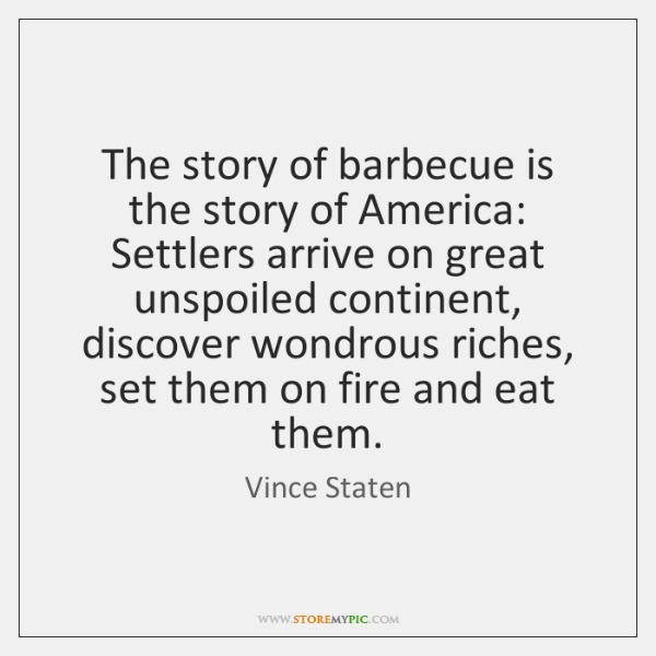 The story of barbecue is the story of America: Settlers arrive on ...