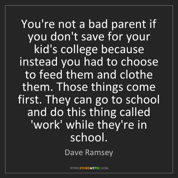 Dave Ramsey: You're not a bad parent if you don't save for your kid's...