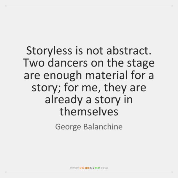 Storyless Is Not Abstract Two Dancers On The Stage Are Enough
