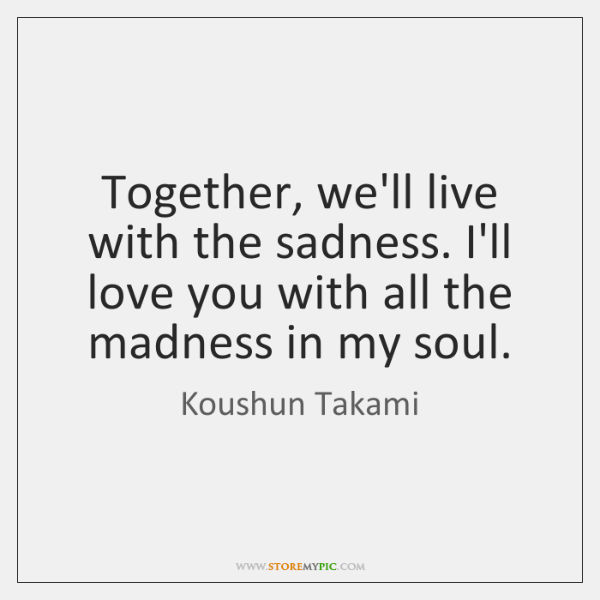 Koushun Takami Quotes - - StoreMyPic