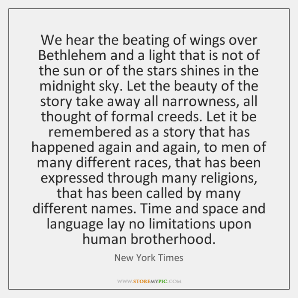 We hear the beating of wings over Bethlehem and a light that ...