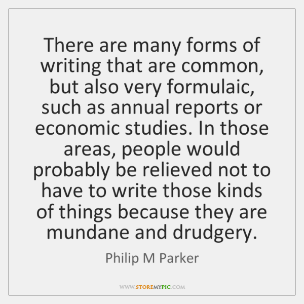 There are many forms of writing that are common, but also very ...