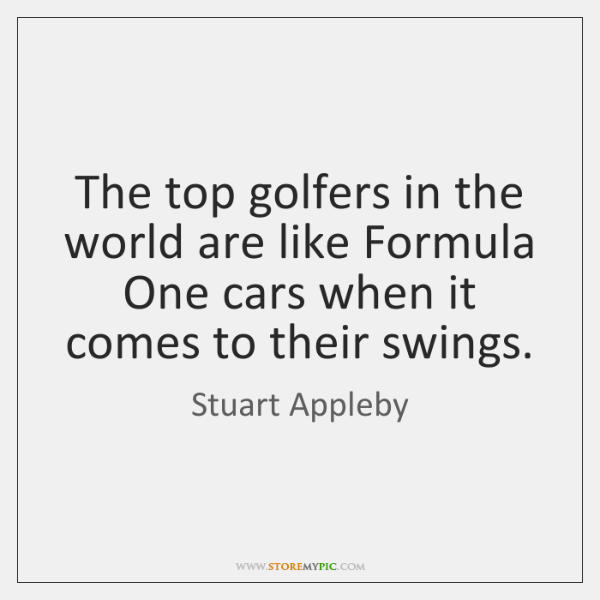 The top golfers in the world are like Formula One cars when ...