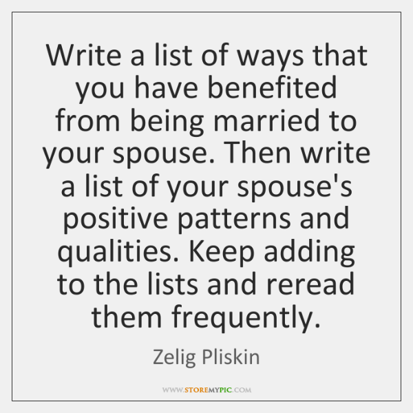 Write a list of ways that you have benefited from being married ...