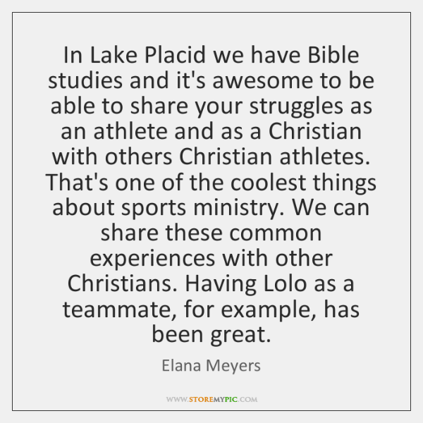 In Lake Placid we have Bible studies and it's awesome to be ...