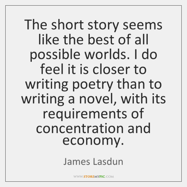 The short story seems like the best of all possible worlds. I ...
