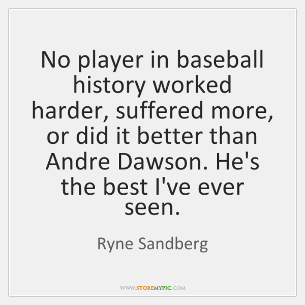 No player in baseball history worked harder, suffered more, or did it ...
