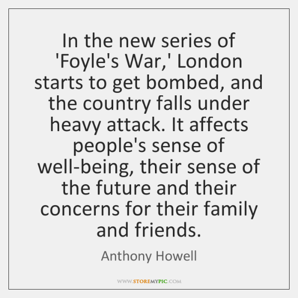 In the new series of 'Foyle's War,' London starts to get ...