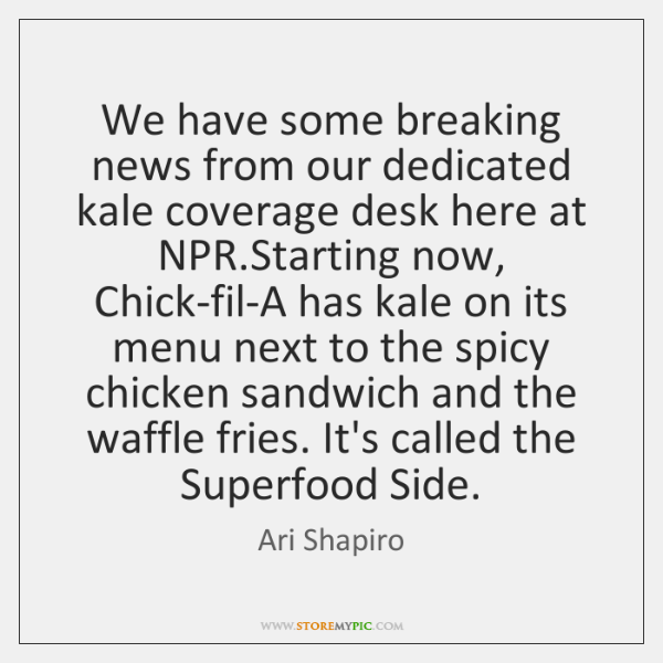 We have some breaking news from our dedicated kale coverage desk here ...