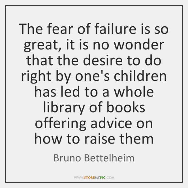 the fear of failing Fear of failure paralyzes people into inaction learn what this fear is, where it comes from, and how to overcome it in this step by step guide.