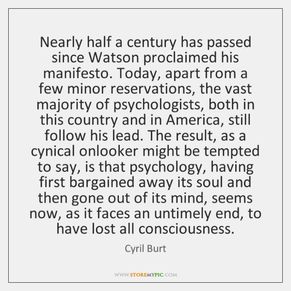 Nearly half a century has passed since Watson proclaimed his manifesto. Today, ...