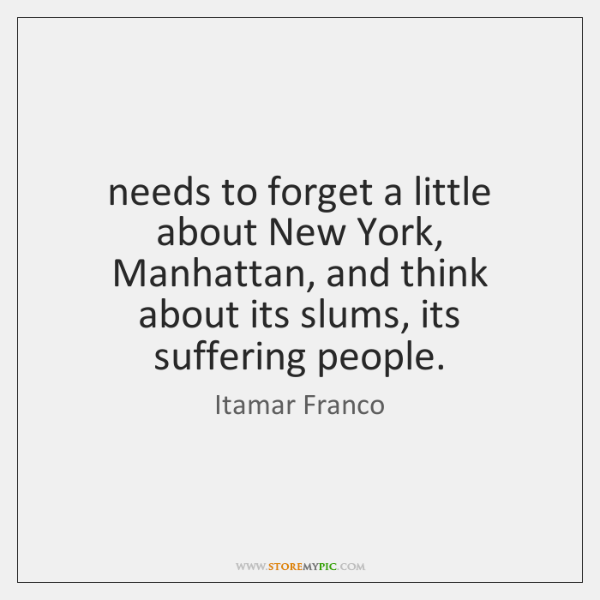 needs to forget a little about New York, Manhattan, and think about ...