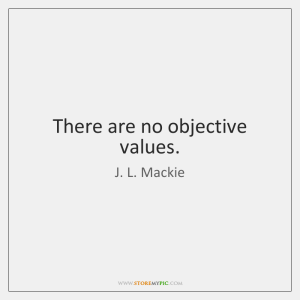 There are no objective values.