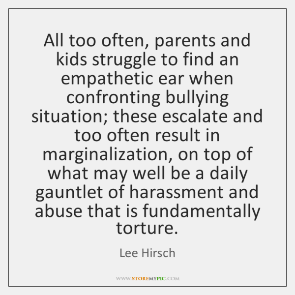 All too often, parents and kids struggle to find an empathetic ear ...