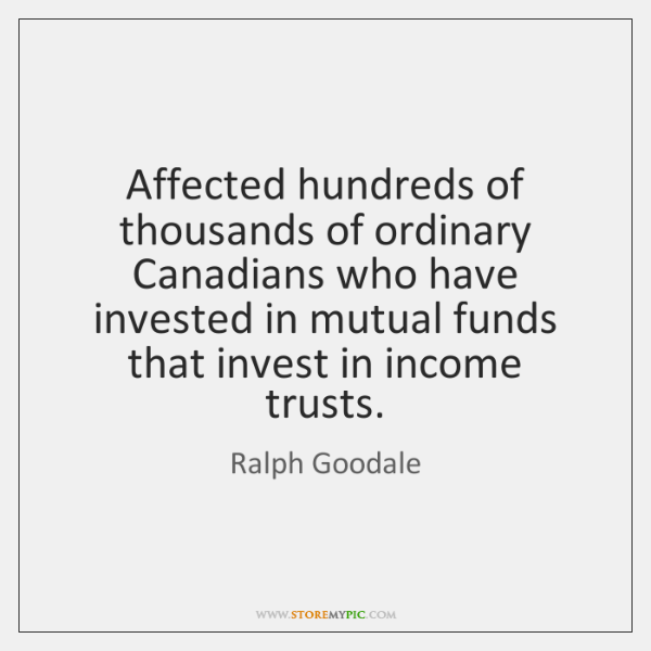 Affected hundreds of thousands of ordinary Canadians who have invested in mutual ...