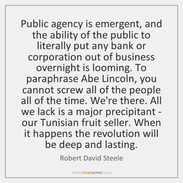 Public agency is emergent, and the ability of the public to literally ...