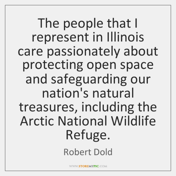 The people that I represent in Illinois care passionately about protecting open ...