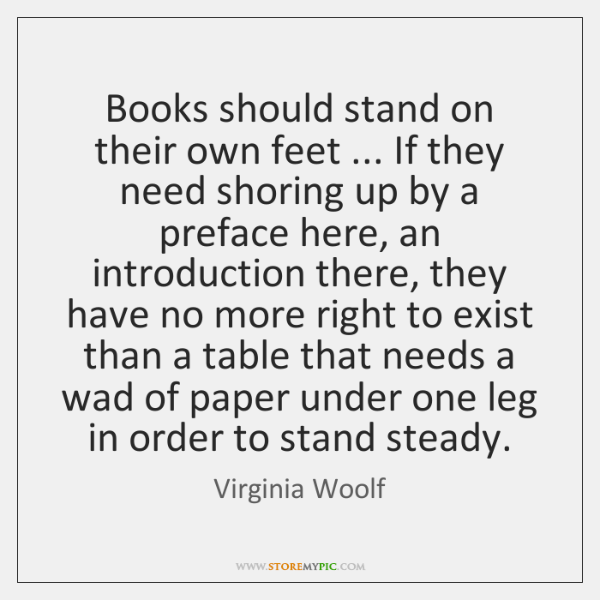 Books Should Stand On Their Own Feet If They Need Shoring Up