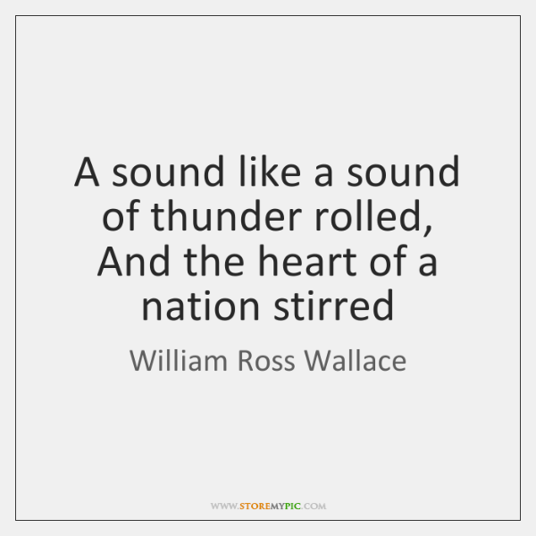 William Ross Wallace Quotes Storemypic